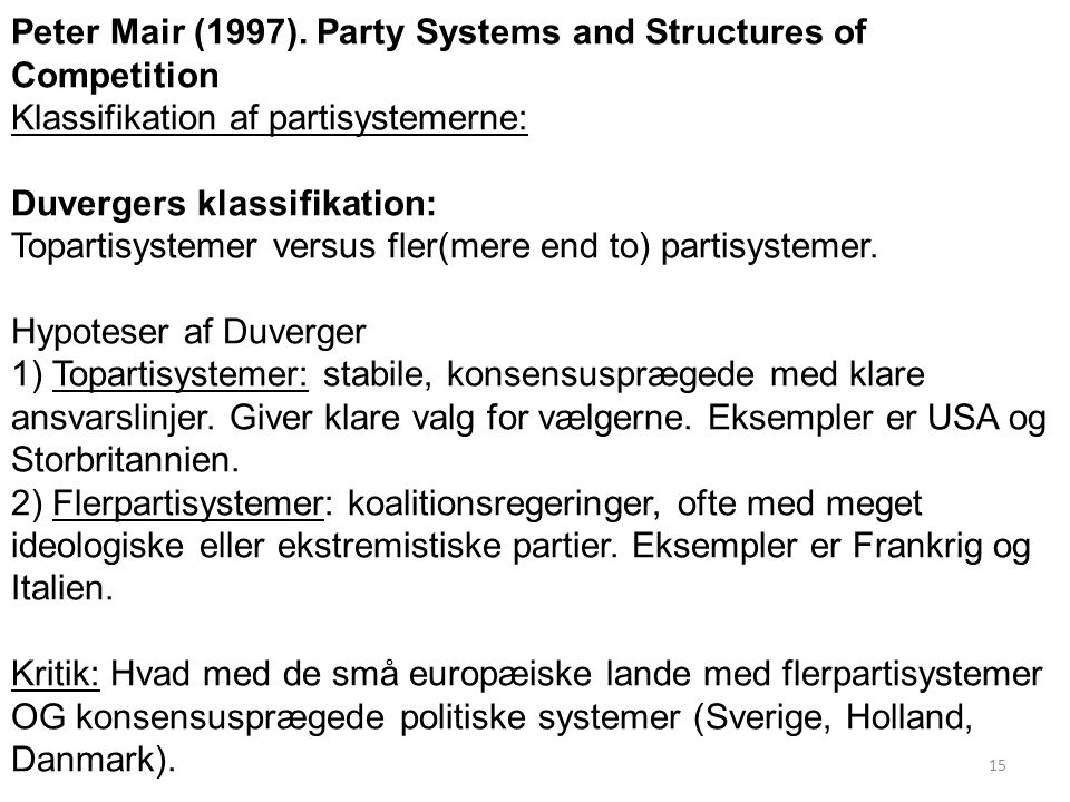 Peter Mair (1997). Party Systems and Structures of Competition
