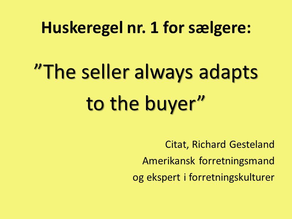 Huskeregel nr. 1 for sælgere: