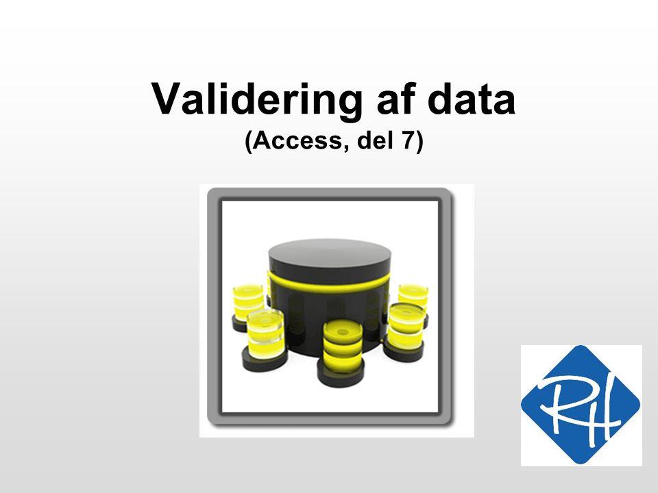 Validering af data (Access, del 7)