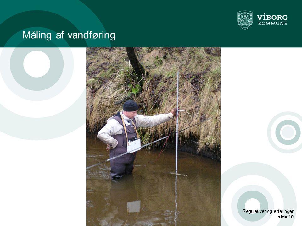Måling af vandføring Regulativer og erfaringer side 10