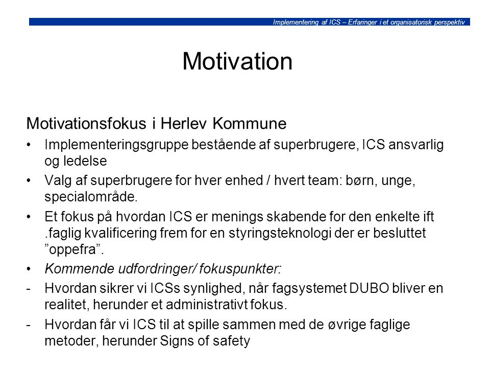 Motivation Motivationsfokus i Herlev Kommune