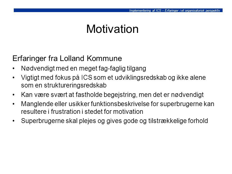 Motivation Erfaringer fra Lolland Kommune