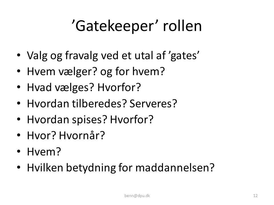 'Gatekeeper' rollen Valg og fravalg ved et utal af 'gates'