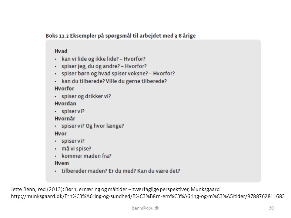 Jette Benn, red (2013): Børn, ernæring og måltider – tværfaglige perspektiver, Munksgaard