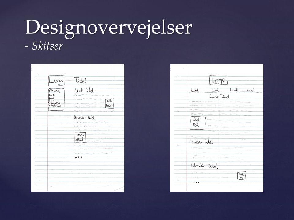 Designovervejelser - Skitser