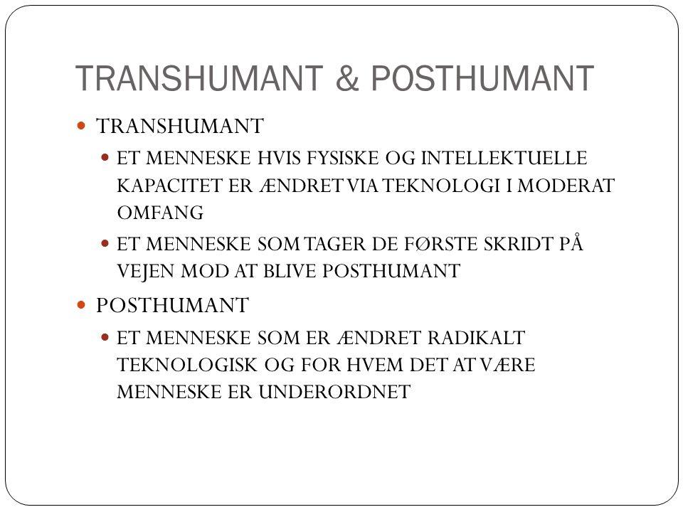 TRANSHUMANT & POSTHUMANT