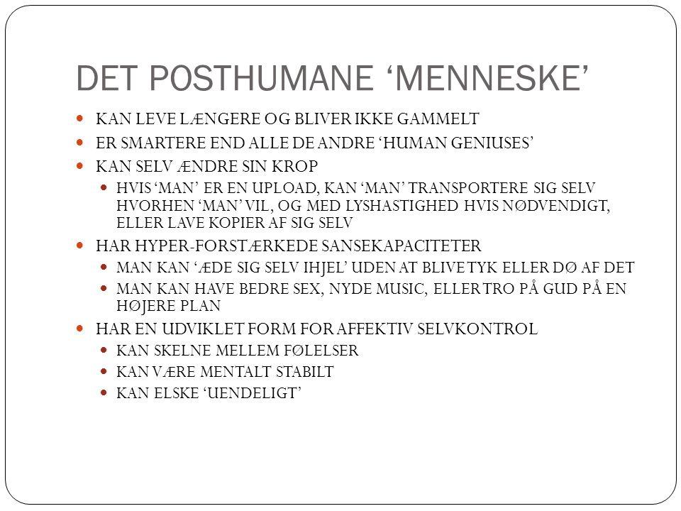 DET POSTHUMANE 'MENNESKE'