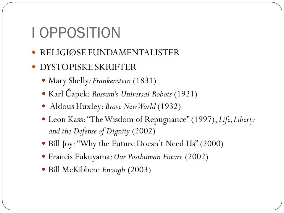 I OPPOSITION RELIGIØSE FUNDAMENTALISTER DYSTOPISKE SKRIFTER