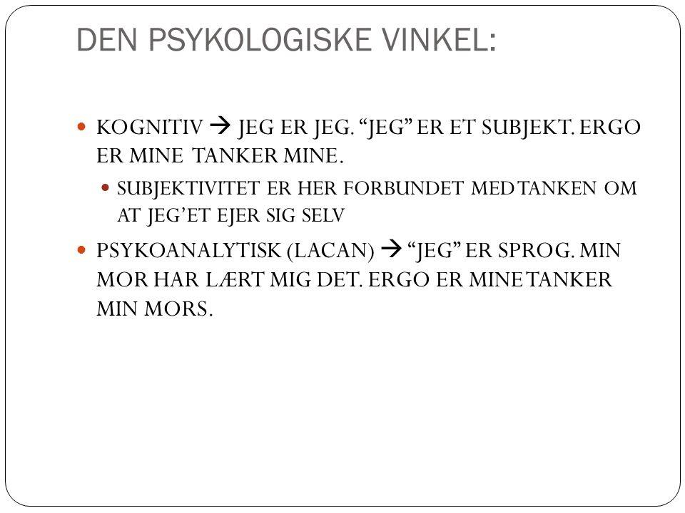 DEN PSYKOLOGISKE VINKEL: