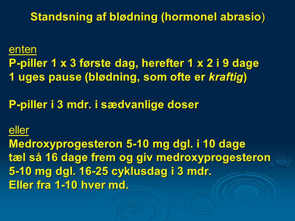 Standsning af blødning (hormonel abrasio)