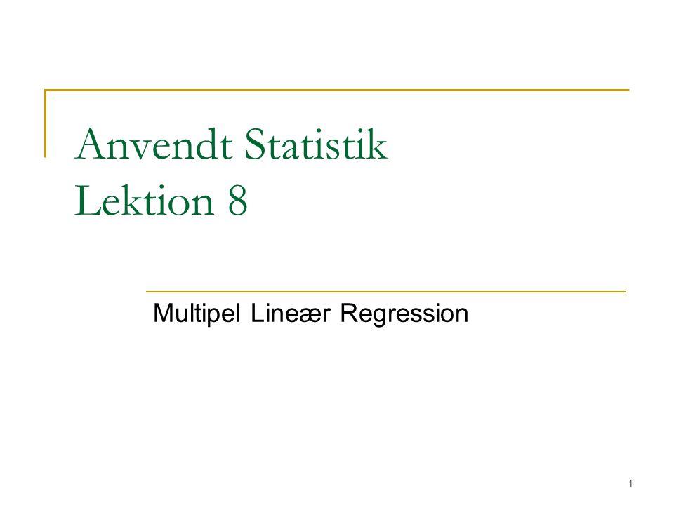Anvendt Statistik Lektion 8