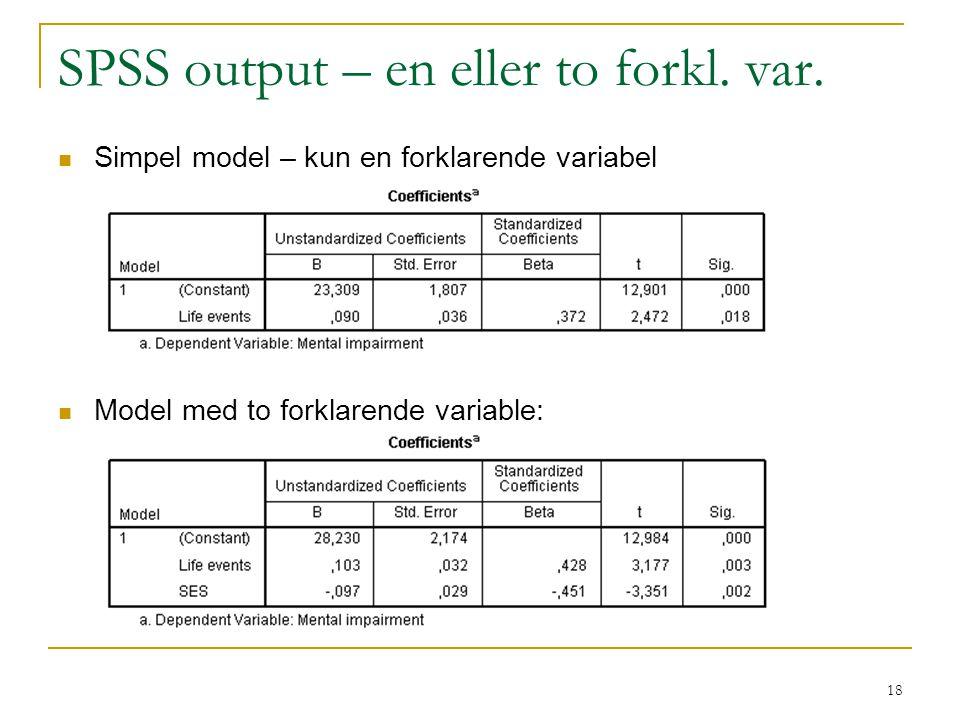 SPSS output – en eller to forkl. var.