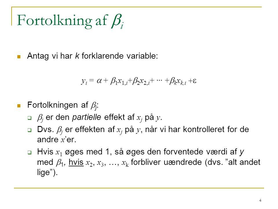 yi = a + b1x1,i+b2x2,i+ ··· +bkxk,i +e