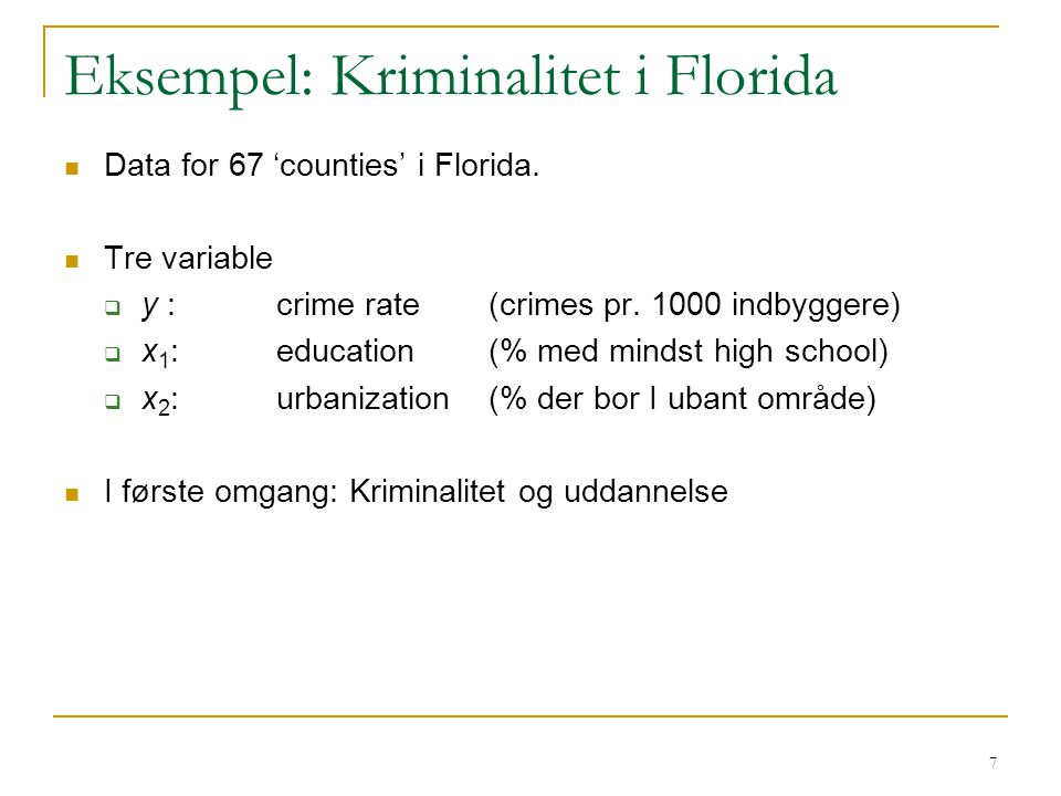 Eksempel: Kriminalitet i Florida