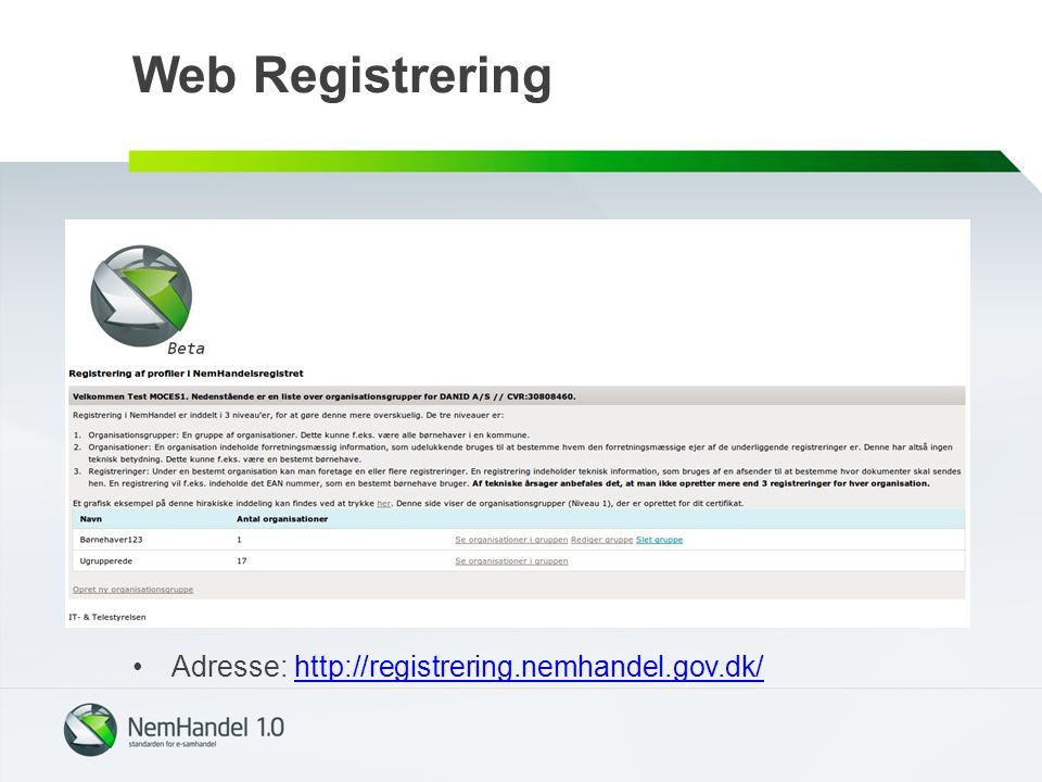 Web Registrering Adresse: http://registrering.nemhandel.gov.dk/