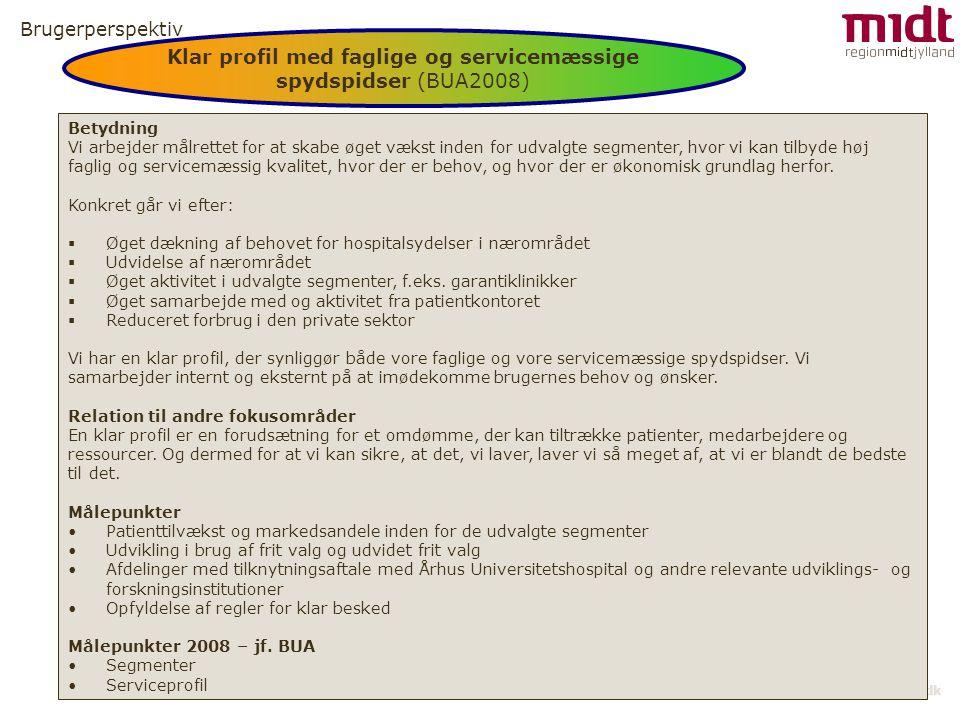 Klar profil med faglige og servicemæssige spydspidser (BUA2008)