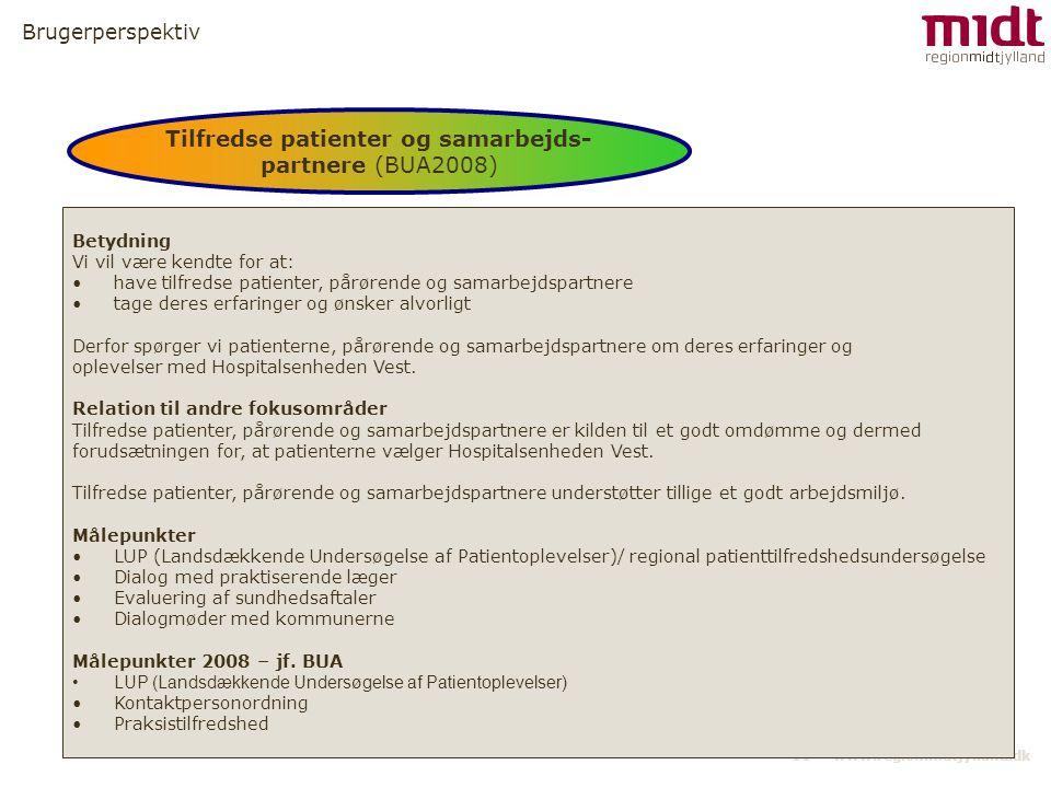 Tilfredse patienter og samarbejds-partnere (BUA2008)