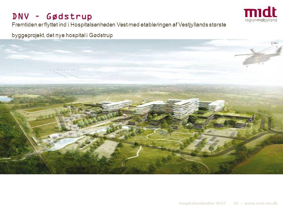 DNV – Gødstrup Fremtiden er flyttet ind i Hospitalsenheden Vest med etableringen af Vestjyllands største byggeprojekt, det nye hospital i Gødstrup.