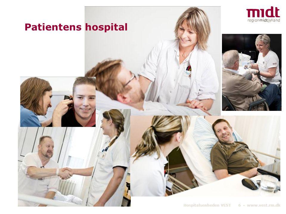 Patientens hospital Hospitalsenheden VEST 6 ▪ www.vest.rm.dk