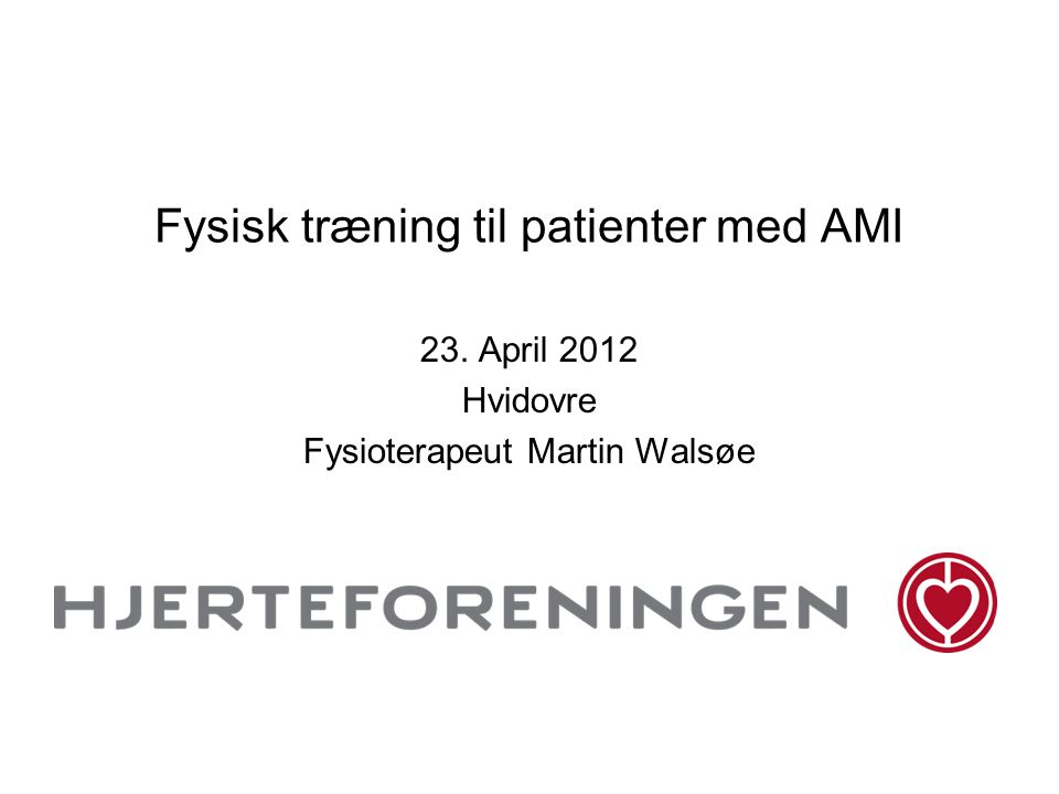 Fysisk træning til patienter med AMI