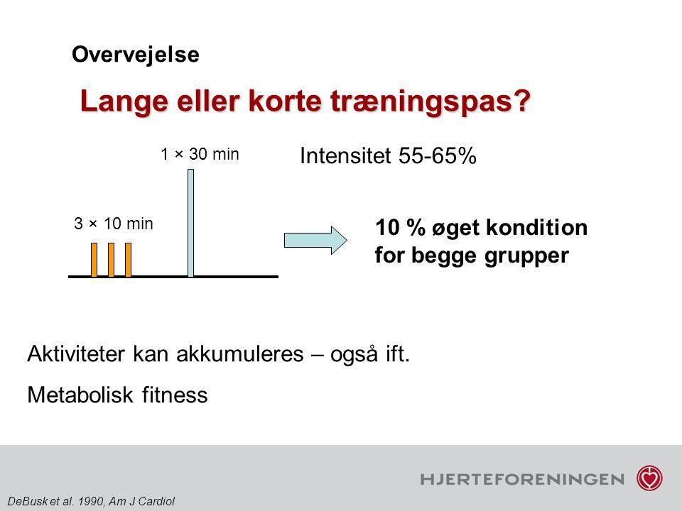 Lange eller korte træningspas