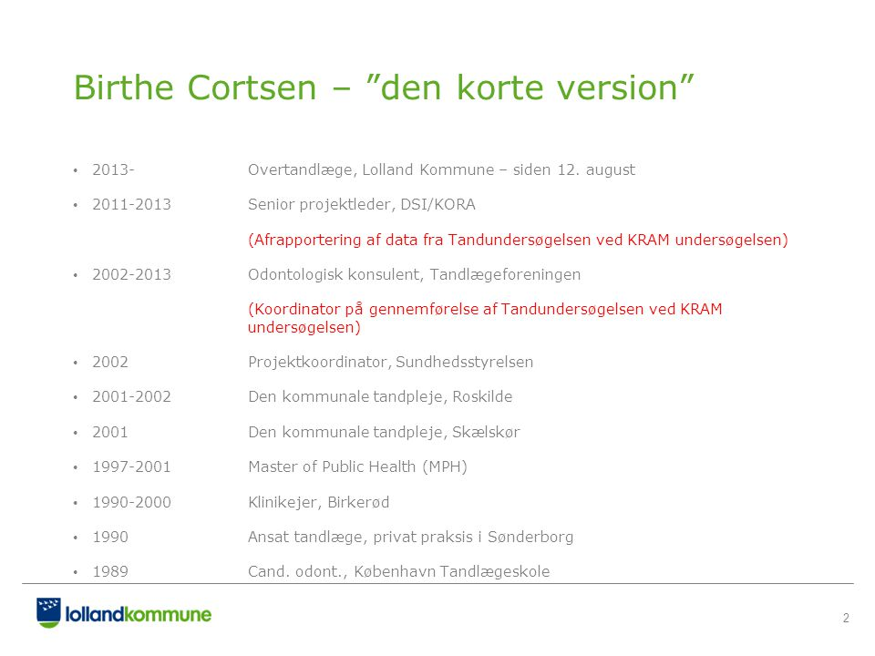 Birthe Cortsen – den korte version