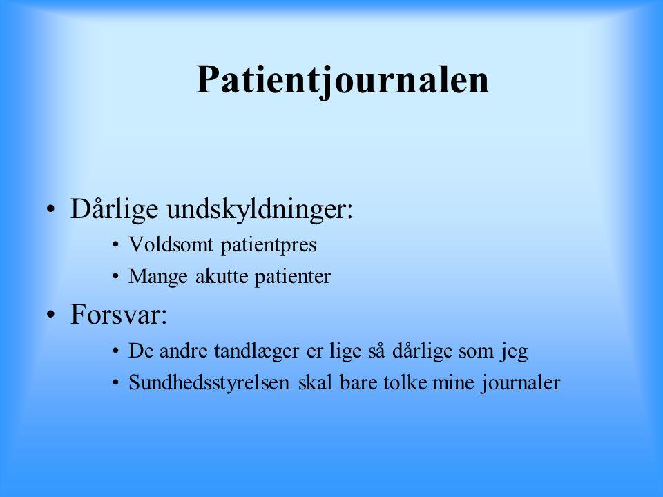 Patientjournalen Dårlige undskyldninger: Forsvar: Voldsomt patientpres