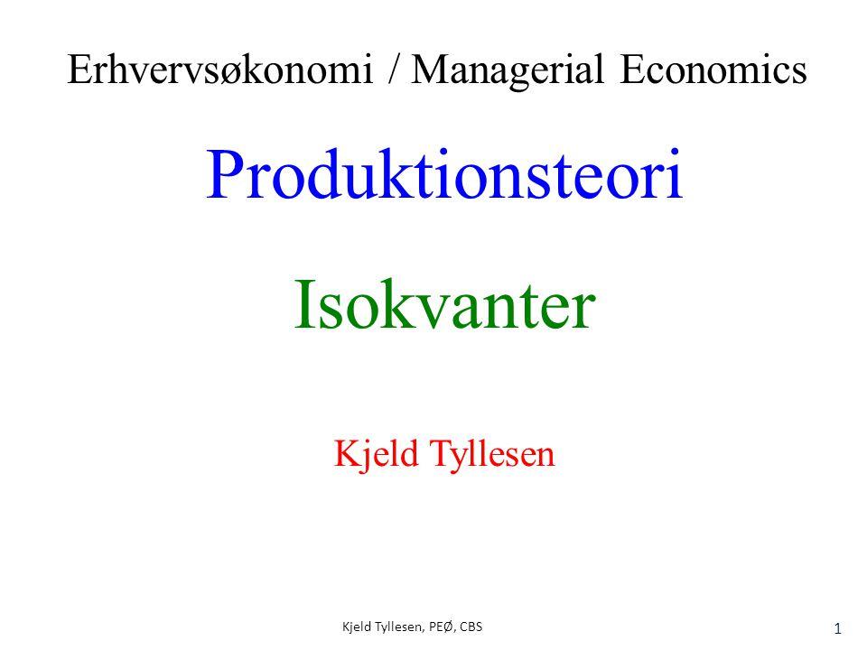 Produktionsteori Isokvanter Erhvervsøkonomi / Managerial Economics