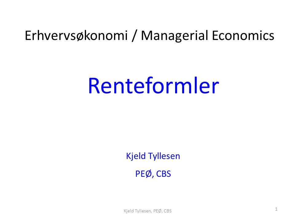Renteformler Erhvervsøkonomi / Managerial Economics Kjeld Tyllesen