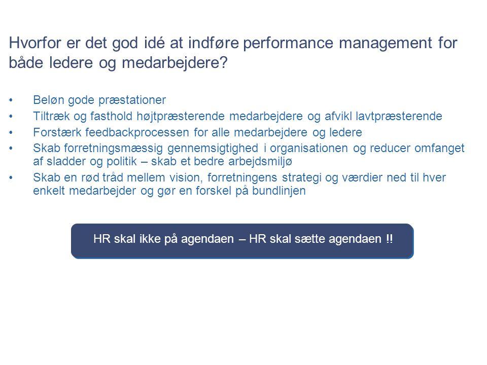 HR skal ikke på agendaen – HR skal sætte agendaen !!