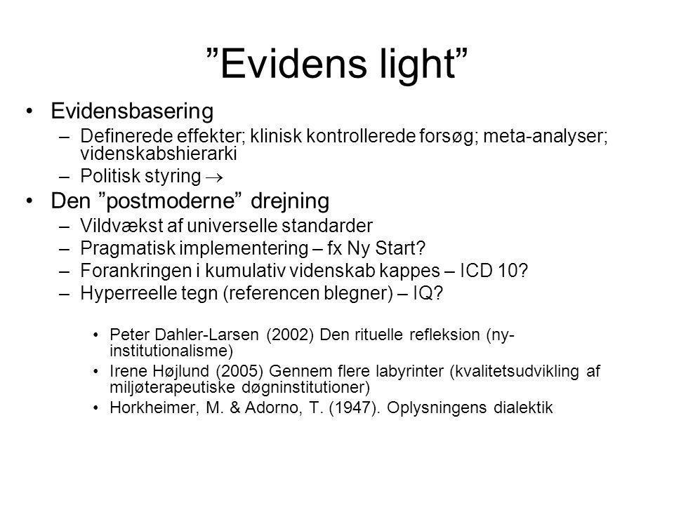 Evidens light Evidensbasering Den postmoderne drejning