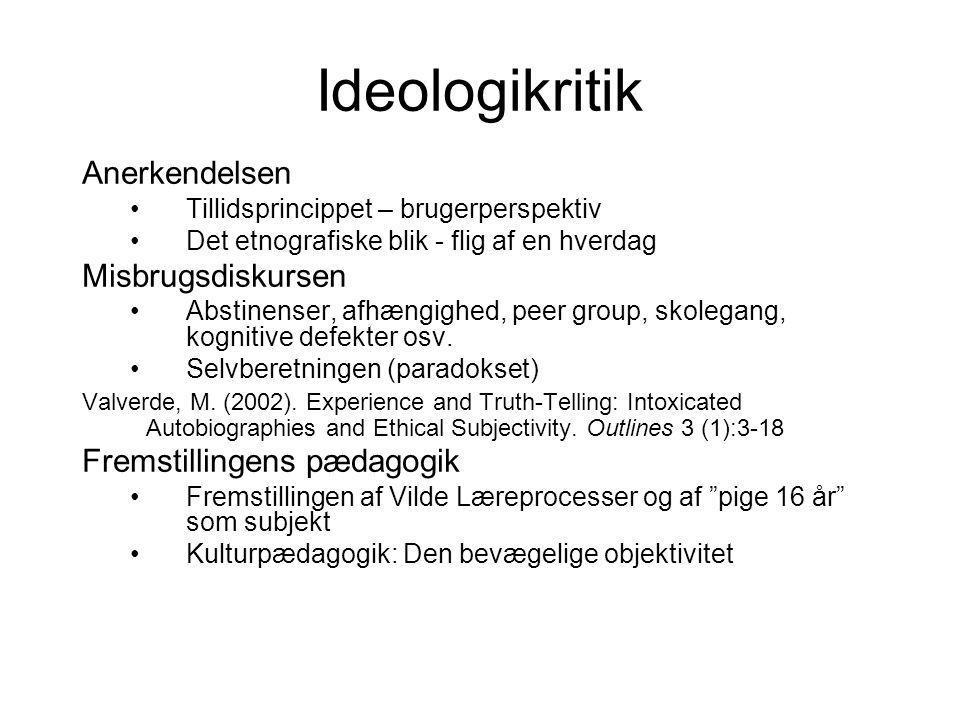 Ideologikritik Anerkendelsen Misbrugsdiskursen