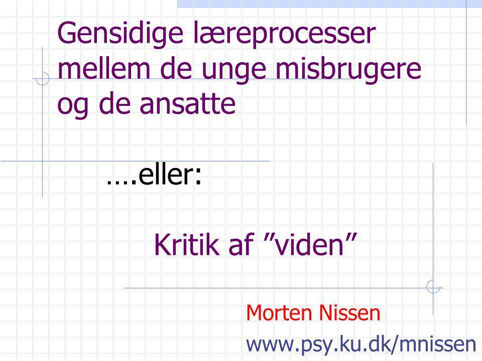 Morten Nissen www.psy.ku.dk/mnissen