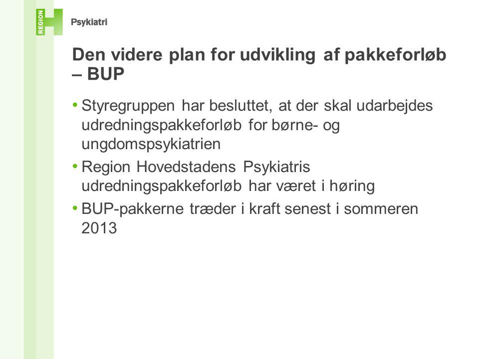 Den videre plan for udvikling af pakkeforløb – BUP