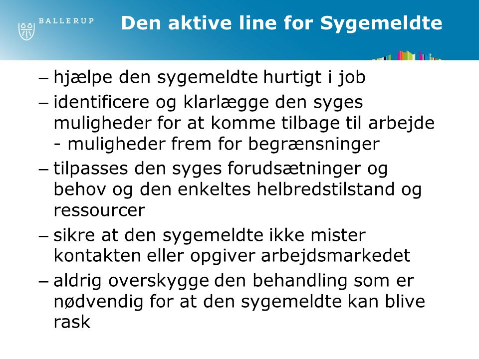 Den aktive line for Sygemeldte
