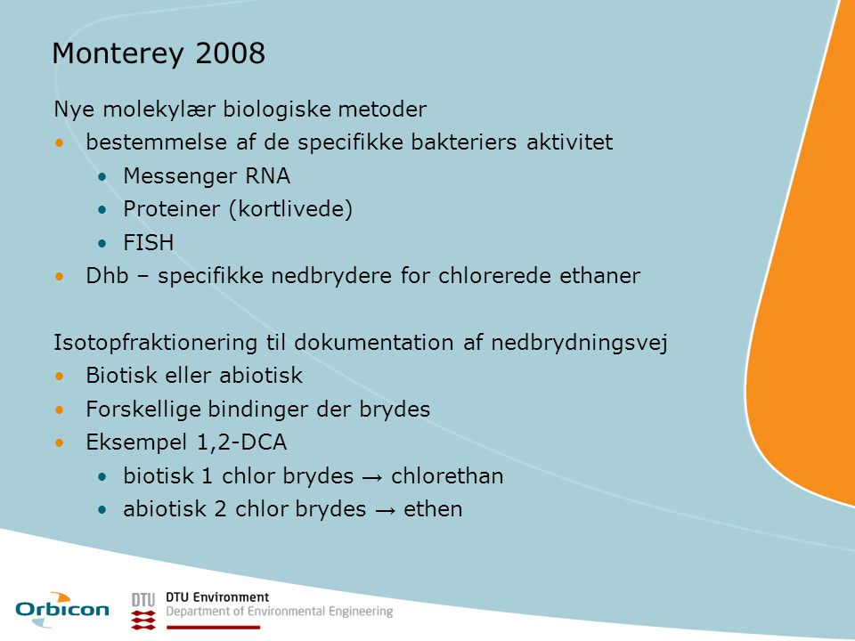 Monterey 2008 Nye molekylær biologiske metoder