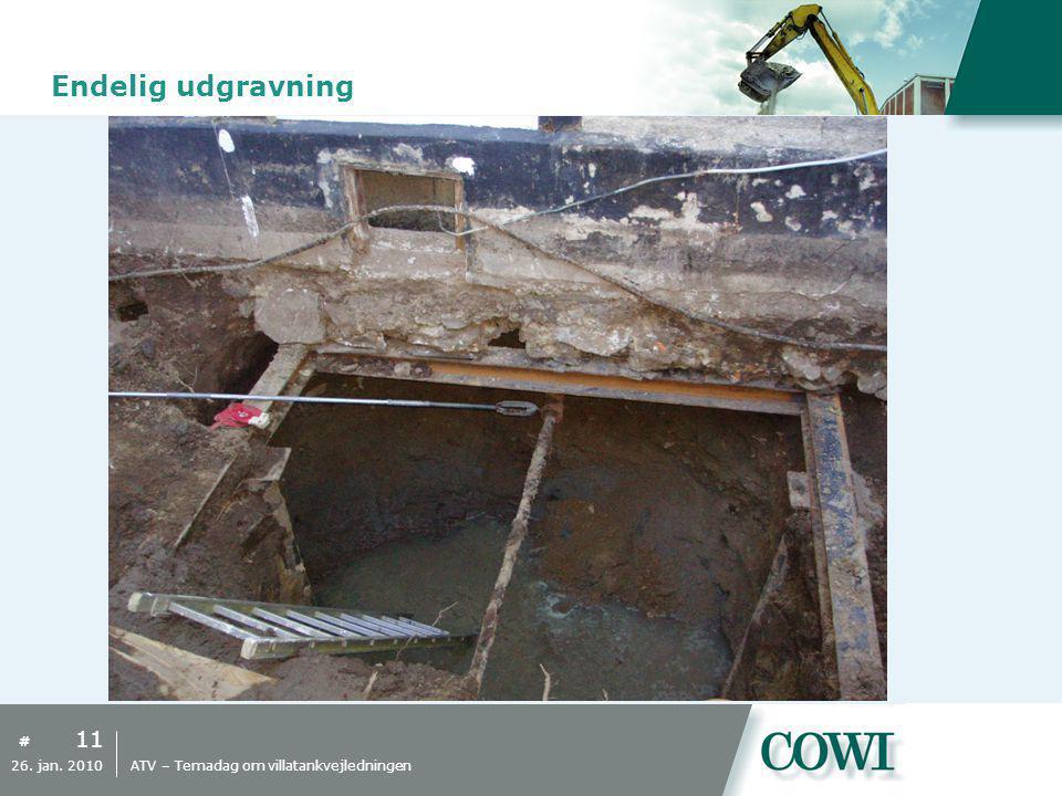 Endelig udgravning 26. jan. 2010