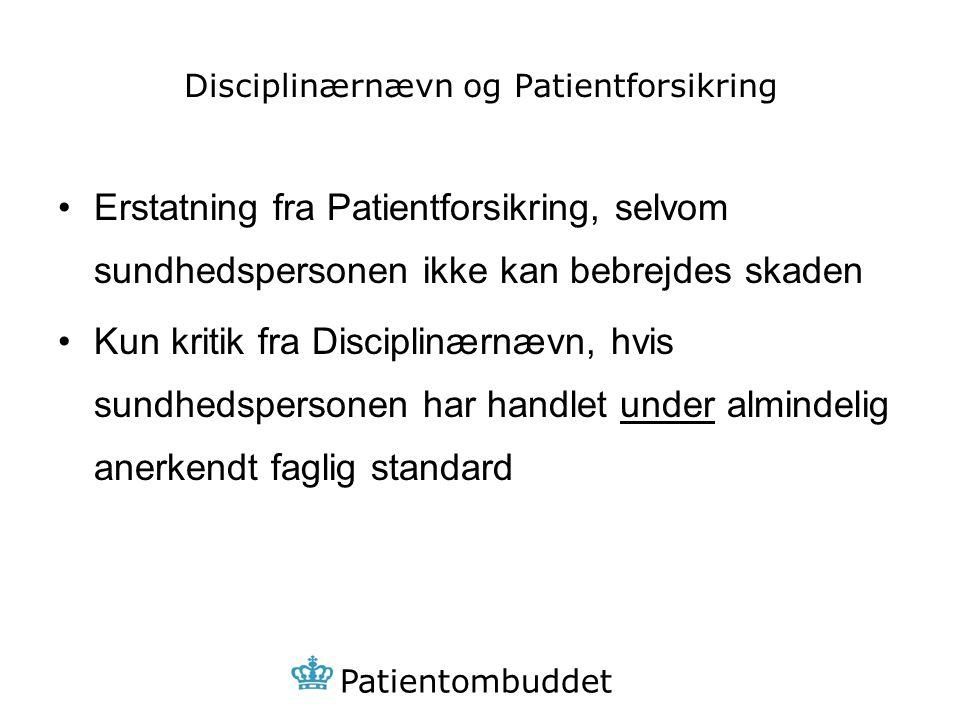 Disciplinærnævn og Patientforsikring
