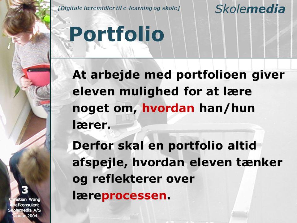 At arbejde med portfolioen giver eleven mulighed for at lære noget om, hvordan han/hun lærer.