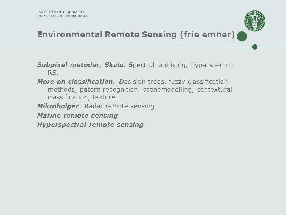 Environmental Remote Sensing (frie emner)