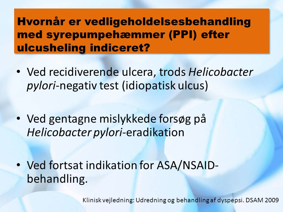 Ved gentagne mislykkede forsøg på Helicobacter pylori-eradikation