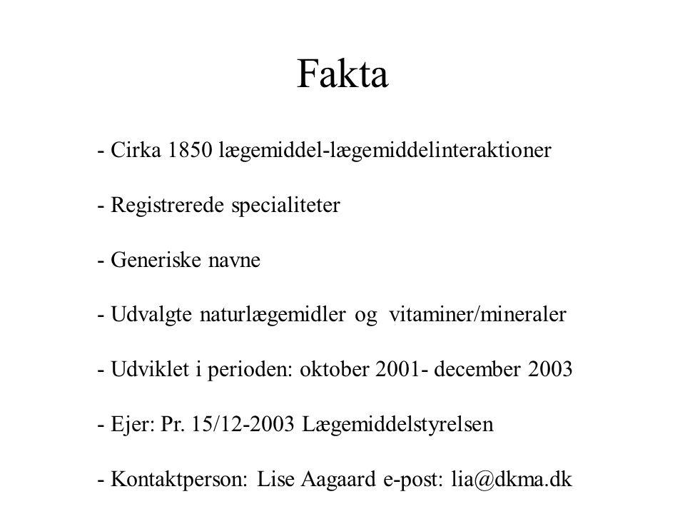 Fakta - Cirka 1850 lægemiddel-lægemiddelinteraktioner