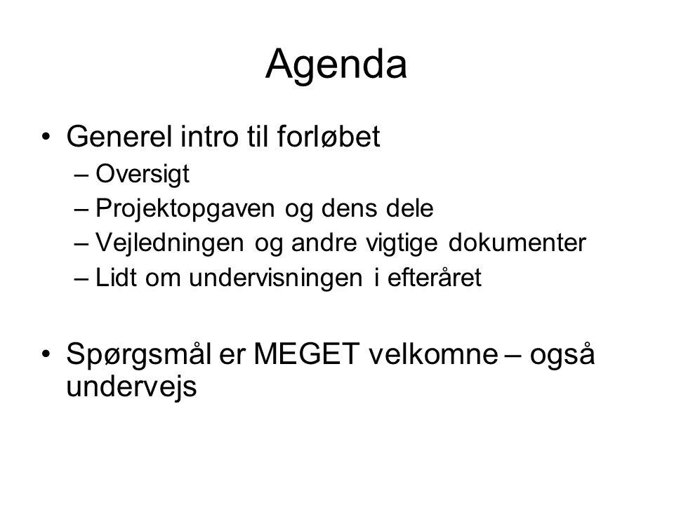 Agenda Generel intro til forløbet
