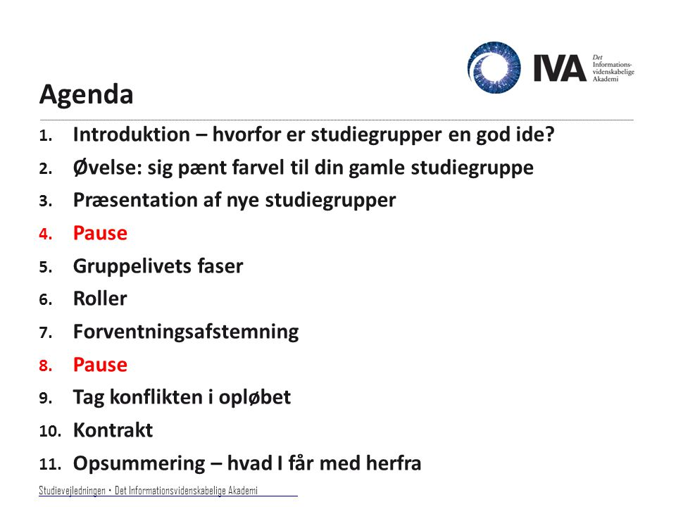 Agenda Introduktion – hvorfor er studiegrupper en god ide