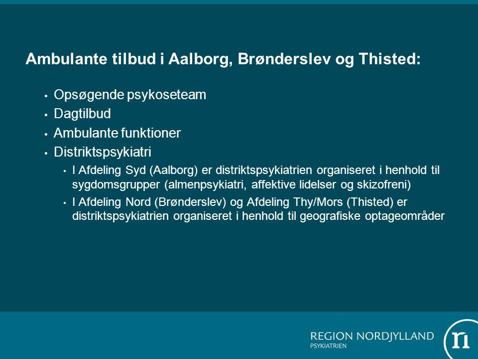 Ambulante tilbud i Aalborg, Brønderslev og Thisted: