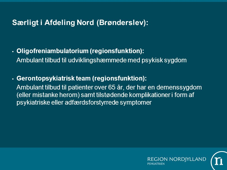 Særligt i Afdeling Nord (Brønderslev):