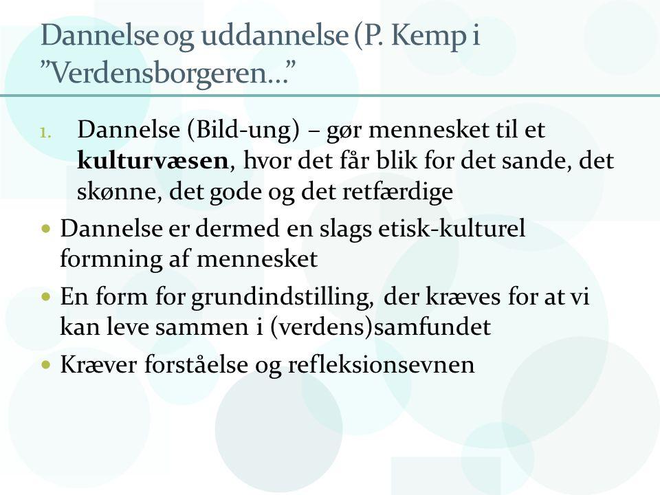 Dannelse og uddannelse (P. Kemp i Verdensborgeren…