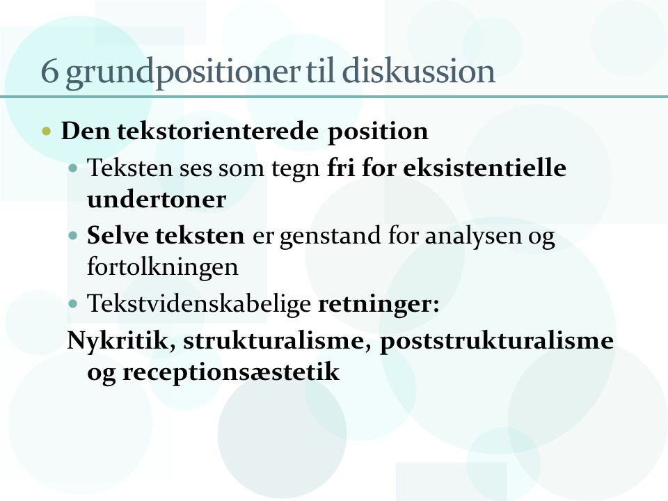 6 grundpositioner til diskussion