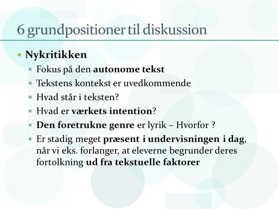 6 grundpositioner til diskussion