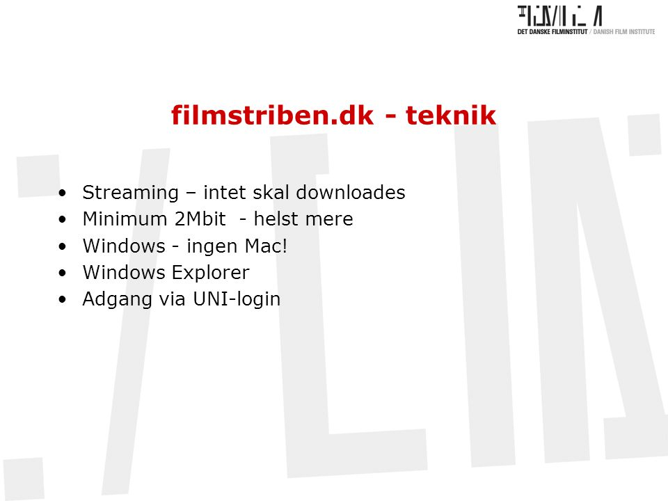 filmstriben.dk - teknik